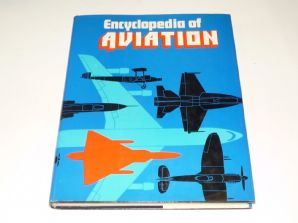 Encyclopedia Of Aviation (1977)